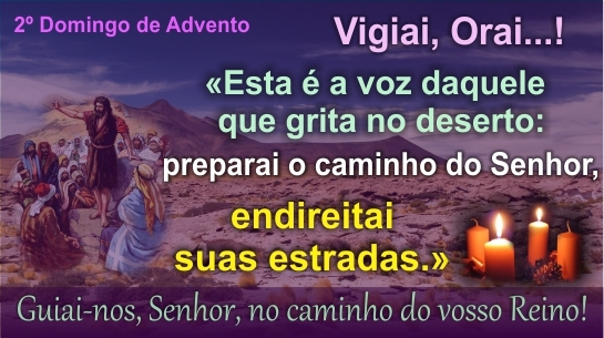 2º Domingo do Advento 10/12/2017)